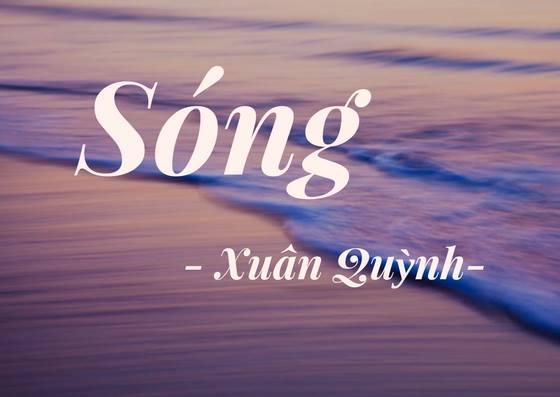 Bình giảng bài Sóng của nhà thơ Xuân Quỳnh